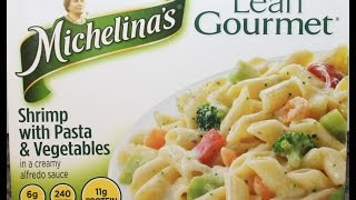 Michelina's Lean Gourmet Shrimp With Pasta & Vegetables Review
