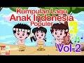 Download Mp3 Kumpulan Lagu Anak Indonesia Populer 17 Menit - Vol 2 | Lagu Anak Indonesia