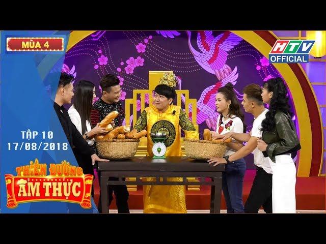 HTV THIÊN ĐƯỜNG ẨM THỰC 4 | Sam nằm vạ, nhờ Trường Giang phân xử | TDAT #10 FULL | 17/8/2018