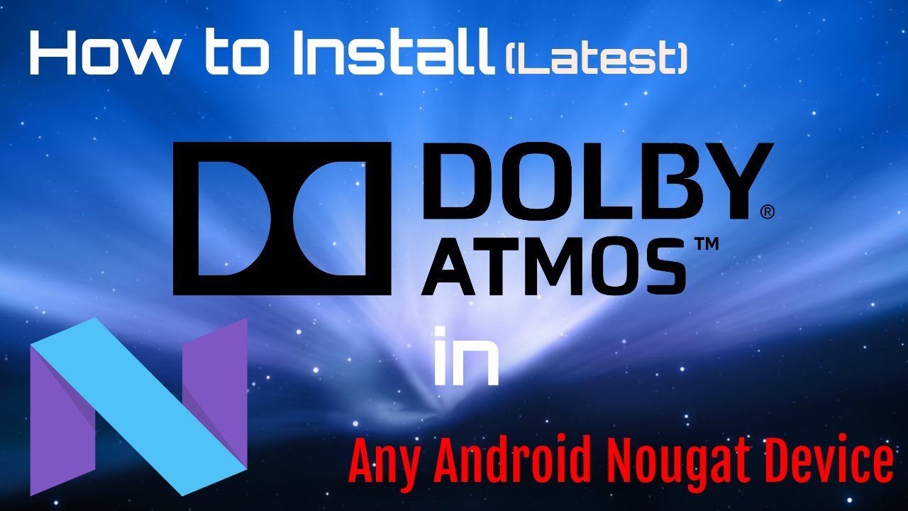 How to Install Dolby Atmos [Latest] in any Android device