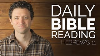 Daily Bible Study - Hebrews 11