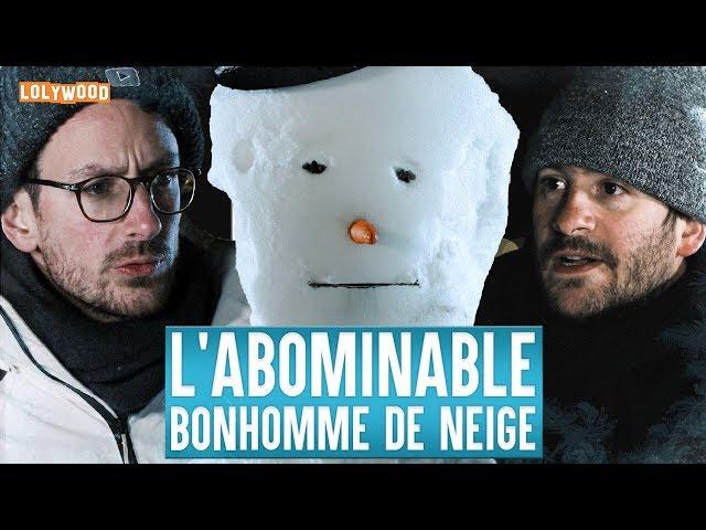 Lolywood l'abominable bonhomme de neige