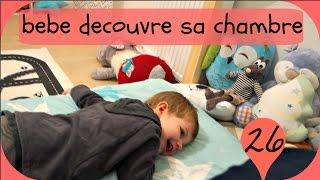 Vlog Famille - bebe decouvre sa chambre !