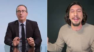 FINAL John Oliver thirsts for Adam Driver