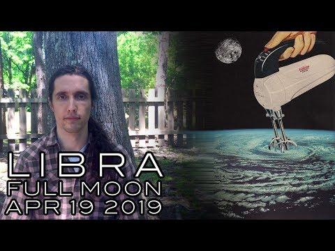 Libra Full Moon April 19th 2019 - Reckoning & Resignation Through Reflections Close & Far