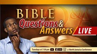 Bible Q \u0026 A Live || NJC Church Online || June 15, 2021