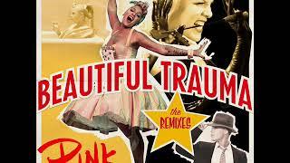 P!nk - Beautiful Trauma (E11even Remix)