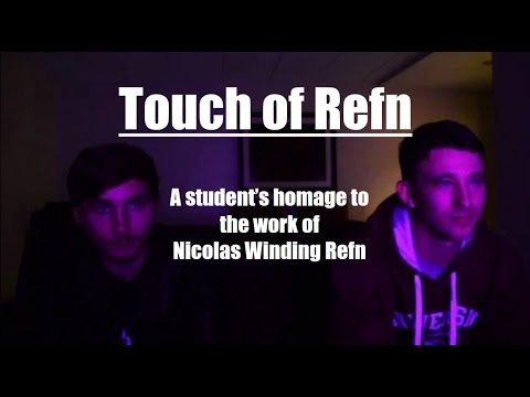 Touch of Refn - College Short Film Project