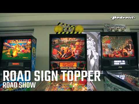 RoadShow Pinball - Road Sign Topper - by Pedretti Gaming