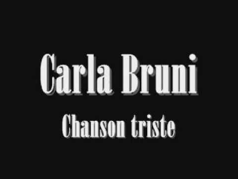 Carla Bruni - Chanson triste