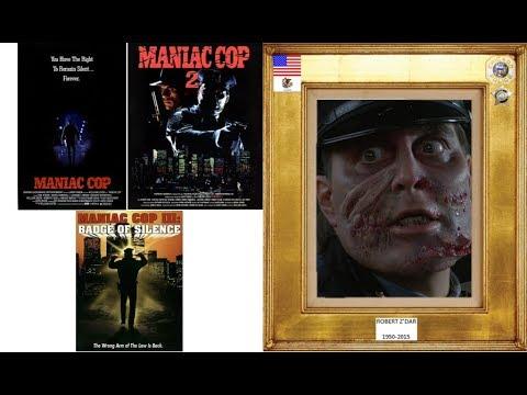 ROBERT Z'DAR 1950-2015 (maniac cop trilogy) 1988-93