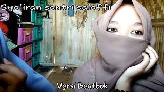 Gambar cover SYAIRAN SANTRI SALAFFI UNTUK IBU & KEKASIH (VERSI BEATBOK)