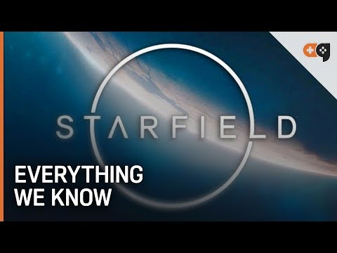 Starfield: Everything We Know So Far