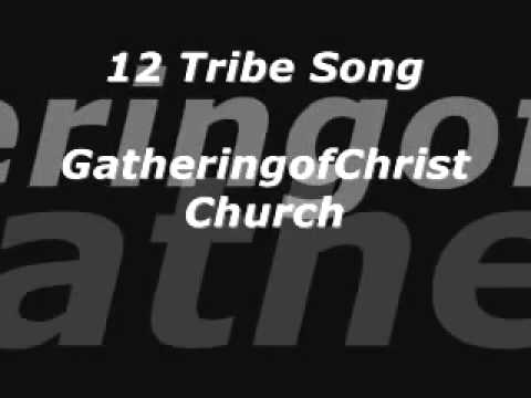 12 TRIBE SONG GOCC   YouTube