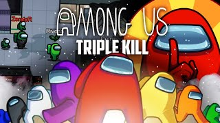 Among Us #20 : Triple kill (ft. plein de gens)
