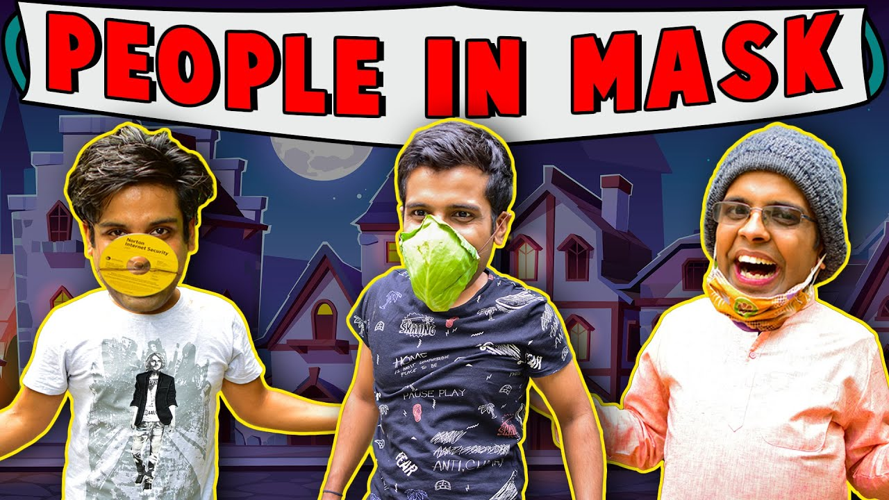PEOPLE IN MASK | The Half-Ticket Shows