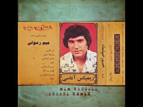 Mim Rasouli - Aghasi Remix