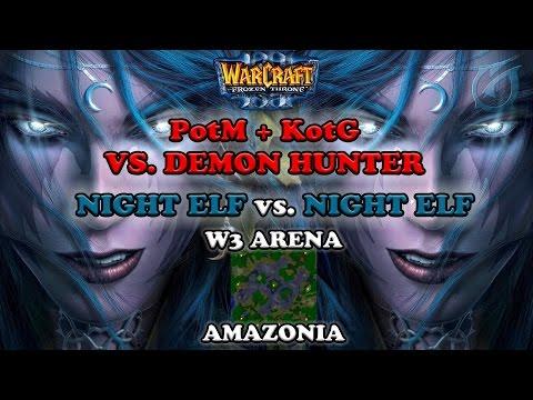 Grubby | Warcraft 3 The Frozen Throne | NE v NE - PotM + KotG vs. Demon Hunter - Amazonia