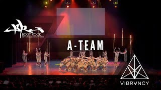 A-Team | Body Rock 2017 [@VIBRVNCY 4K] #bodyrock2017