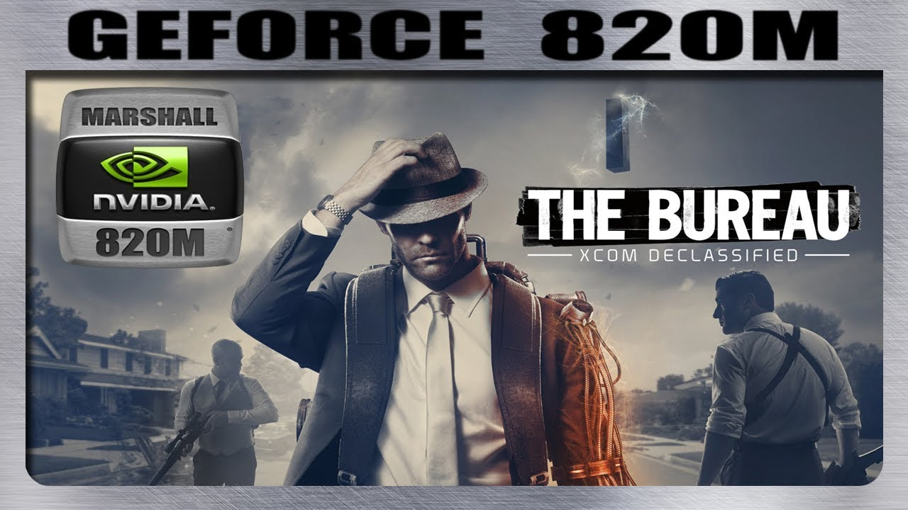 the bureau xcom declassified gameplay geforce 820m 2gb youtube. Black Bedroom Furniture Sets. Home Design Ideas