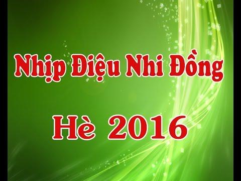 Hè 2016 - Nhịp Điệu Nhi Đồng