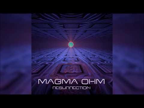 Magma Ohm - Resurrection | Full Album