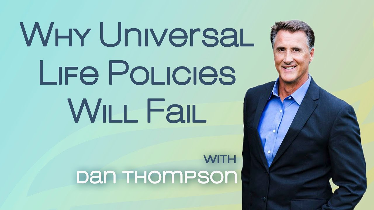 Why Universal Life Insurance Policies Will Fail - Infinite ...
