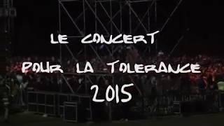 LE CONCERT POUR LA TOLÉRANCE 2015