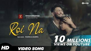 Roi Na - 2020 New Love Story | Ninja | Vickey Singh | 2020 Latest Hindi Song | Totan Creation