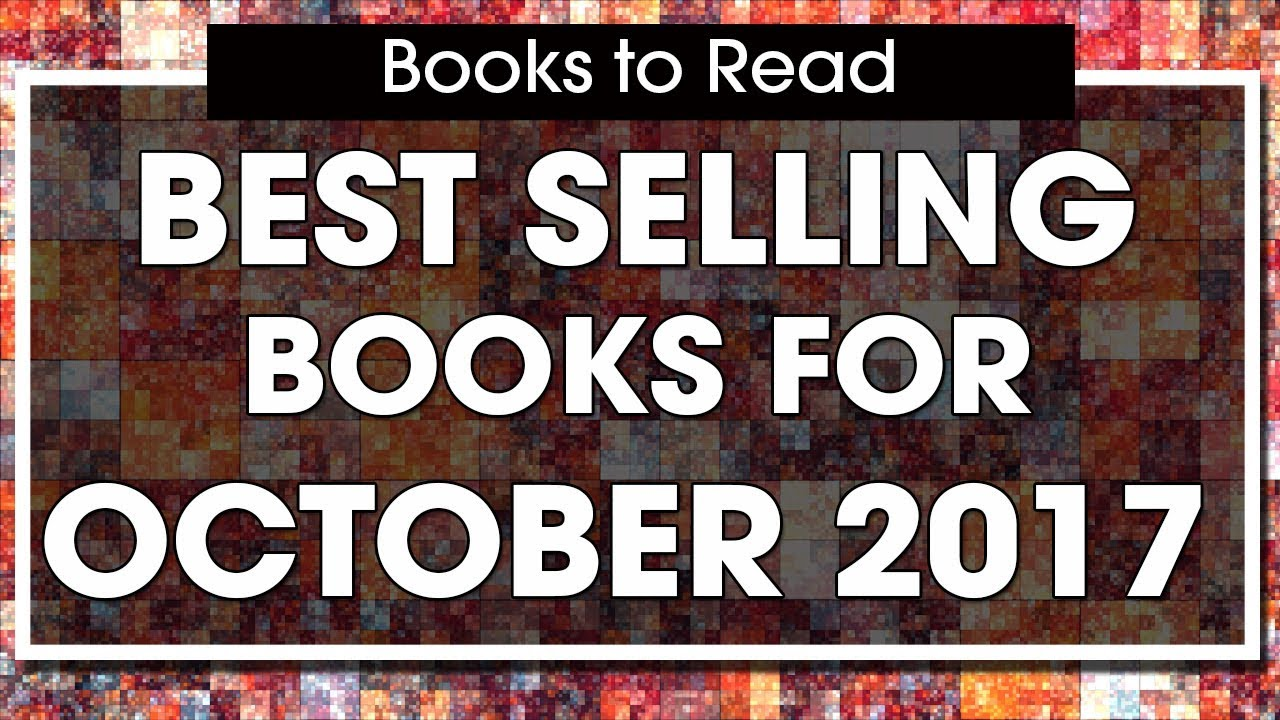 Books to read best selling fiction books october 2017 top 10