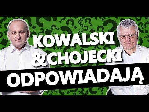 Kowalski & Chojecki ODPOWIADAJĄ 18052018