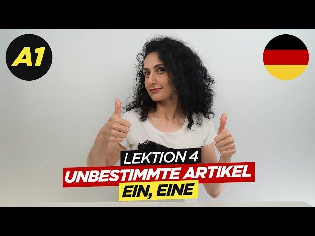 Unbestimmte Artikel: Ein, Eine / A1 Deutschkurs / Lektion 4 / Deutsch lernen / Learn german