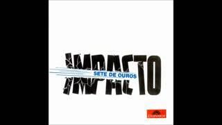Conjunto Sete de Ouros - Impacto - 1964 - Full Album