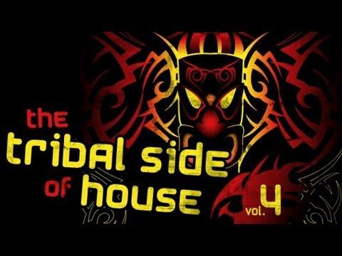 The Tribal Side Of House Vol 4 (Full Album)