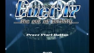 Ever 17 -the out of infinity-(ドリームキャスト・2002年)OP&ED
