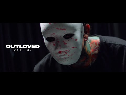 Outloved – Hurt Me