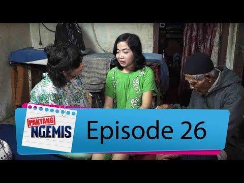 Terharu! Anak Kakek Udin Ternyata Idap Penyakit Ini | PANTANG NGEMIS Eps. 26 (3/3)