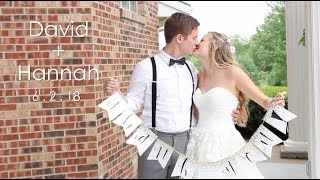 DAVID + HANNAH NELSON | 2018 WEDDING VIDEO
