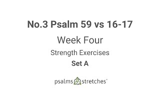 No.3 Psalm 59 vs 16-17 Week 4 Set A
