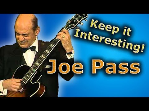 Joe Pass - How to Keep Solos Interesting