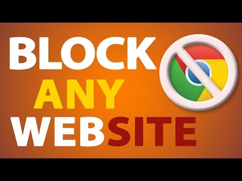 How To Block Website In Google Chrome | 2019