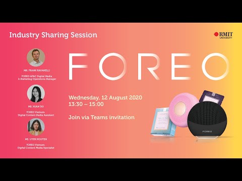RMIT Vietnam x FOREO Industry Sharing Session (12 Aug 2020)
