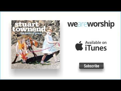 Stuart Townend - Good Shepherd of My Soul