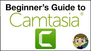 Beginner's Guide to Camtasia - 2020 Tutorial