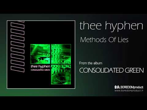 THEE HYPHEN - Methods Of Lies