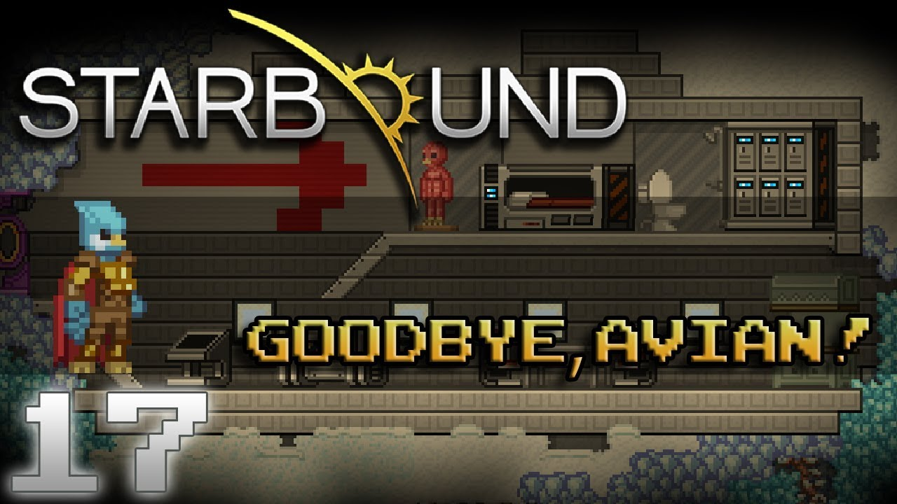 Starbound Roleplay Ep 17 | Goodbye, Avian!