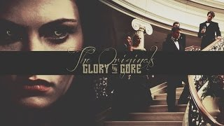 The Originals | Glory And Gore