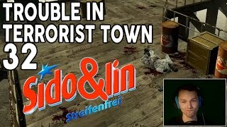 TROUBLE IN TERRORIST TOWN #32 - Sido & Lin | ► Let's Play TTT [HD/DE]