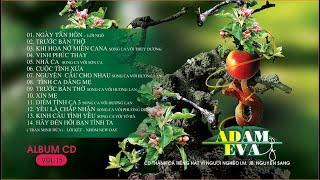 CD THÁNH CA VOL 15 ADAM EVA| LM JB NGUYỄN SANG