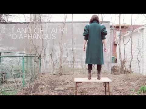 Land of Talk - Diaphanous